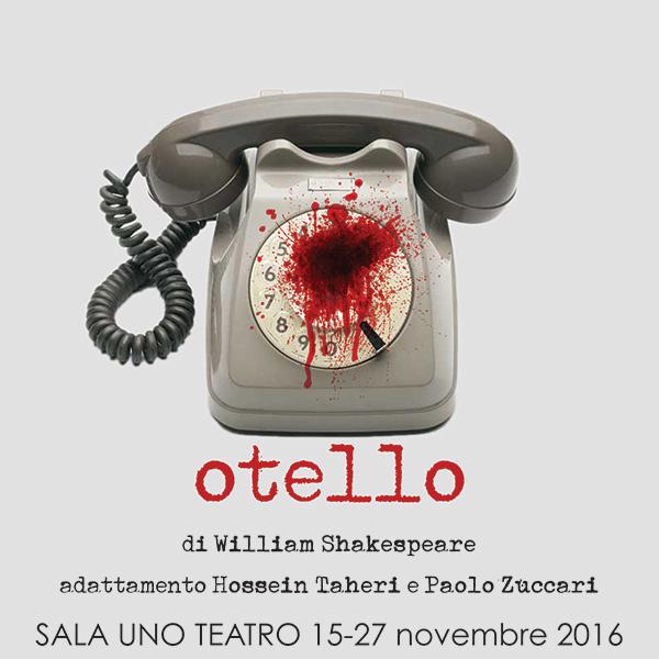 Otello Shakespeare - Hossein Taheri - Paolo Zuccari